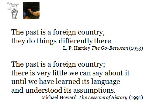 The past is a foreign country Hartley and Howard