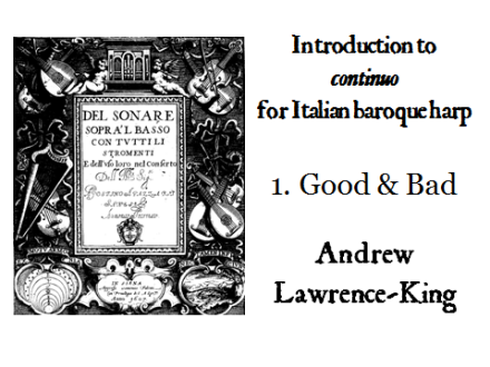 Introduction to continuo for Italian harp 1 Good & Bad