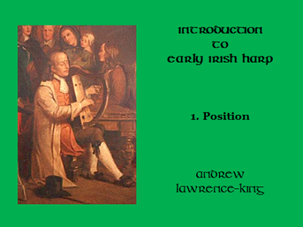 Introduction to Early Irish harp 1 Position