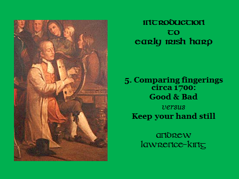 Introduction to Early Irish harp 5 Comparing fingerings circa 1700