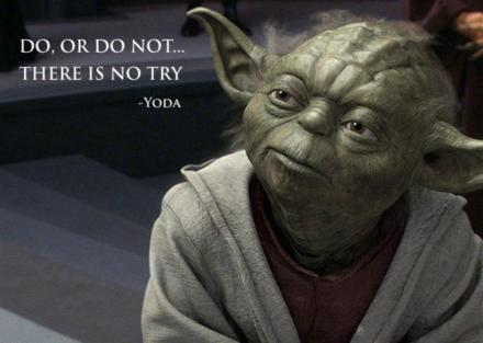 Yoda do or do not