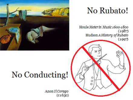 No rubato, no conducting