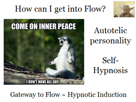 How can I get into Flow?
